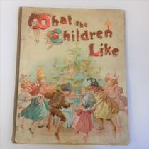 What the Children Like (Pop-up BOOK c 1897) F E Weatherby (intro)